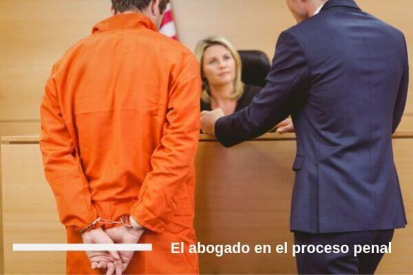 El abogado en el proceso penal